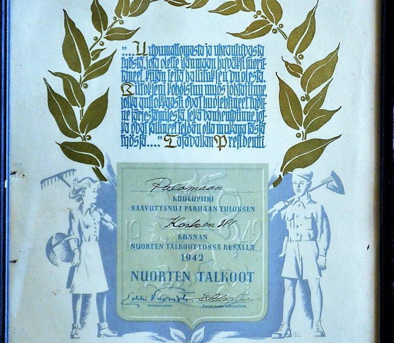 Palomaan koulupiirin palkinto nuorten talkootyössä 1942