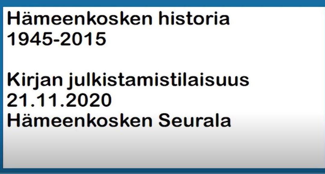 Uusi editoitu tallenne Hämeenkosken historiakirjan julkistamistilaisuudesta